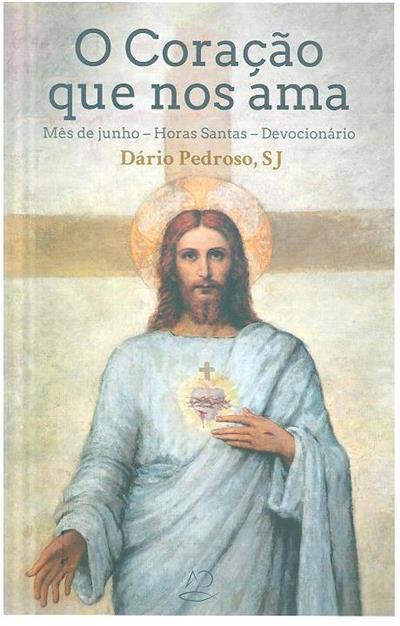 O coração que nos ama (Dário Pedroso)
