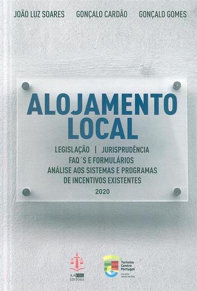 Alojamento local ([compil.] Gonçalo Cardão, Gonçalo Gomes, João Luz Soares)