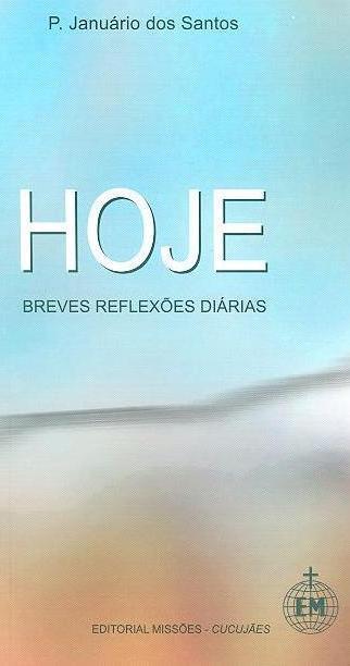 Hoje, breves reflexões diárias (Januário dos Santos)