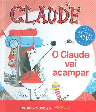 O Claude vai acampar