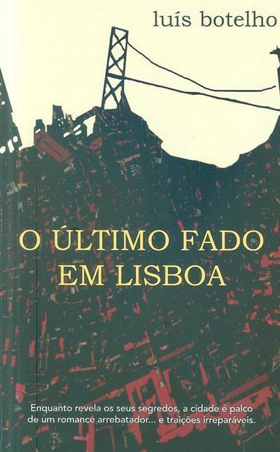 O último fado em Lisboa (Luís Botelho)