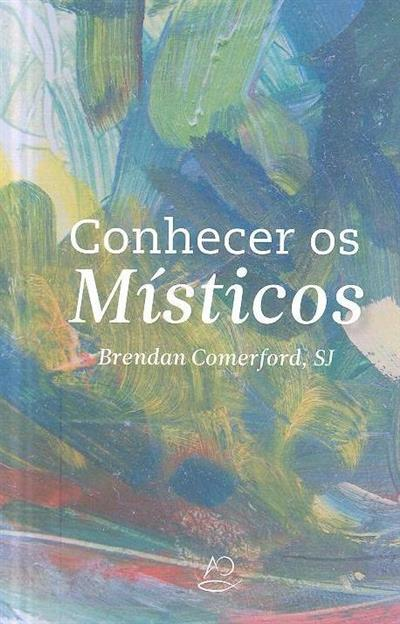 Conhecer os místicos (Brendan Comerford)