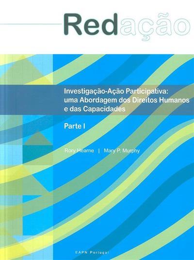 Investigação-ação participativa (Rory Hearne, Mary P. Murphy)
