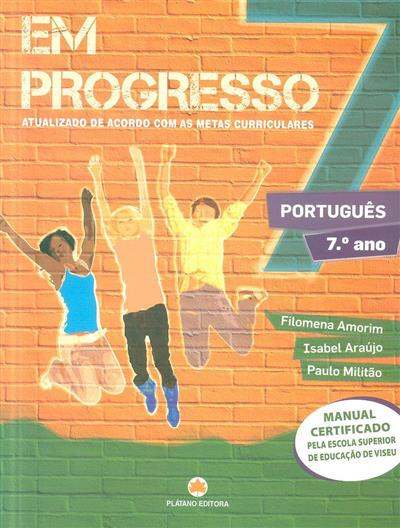 Em progresso 7 (Filomena Amorim, Isabel Araújo, Paulo Militão)
