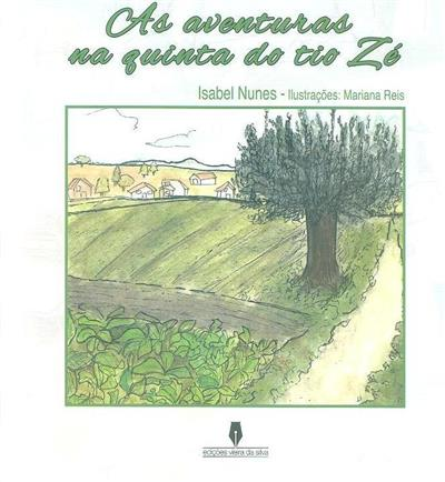 As aventuras na quinta do tio Zé