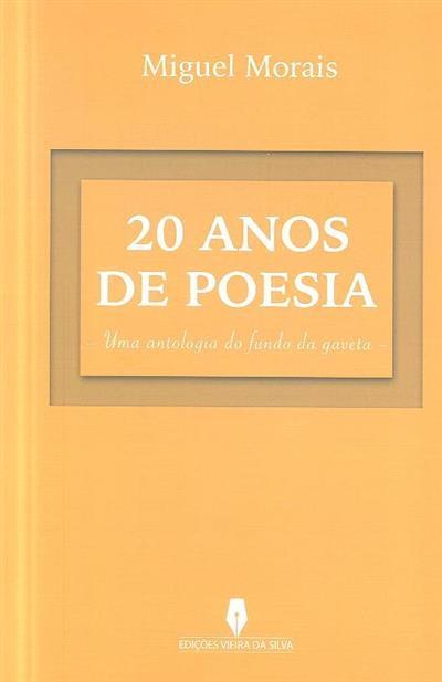 20 anos de poesia (Miguel Morais)