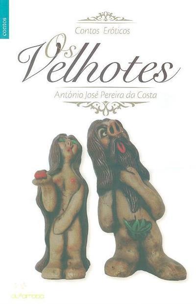 Os velhotes (António José Pereira da Costa)