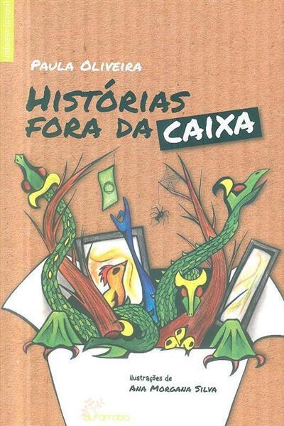 Histórias fora da caixa (Paula Oliveira)