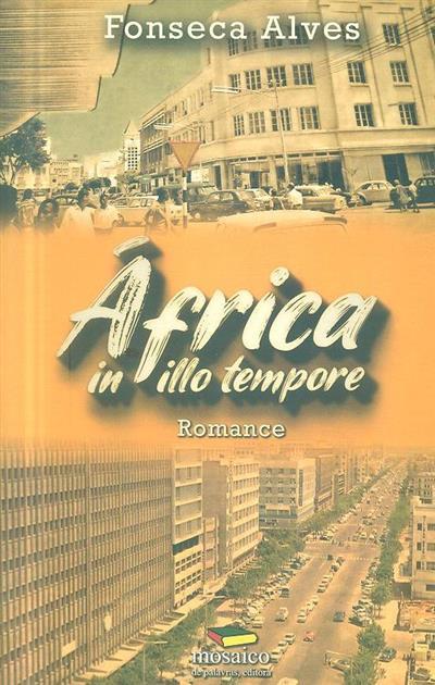 África in illo tempore (Fonseca Alves)