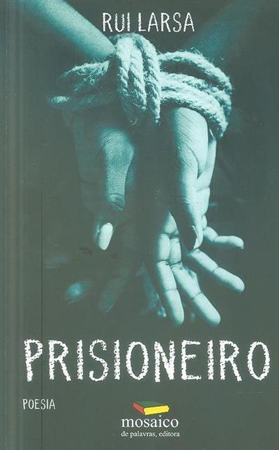 Prisioneiro (Rui Larsa)
