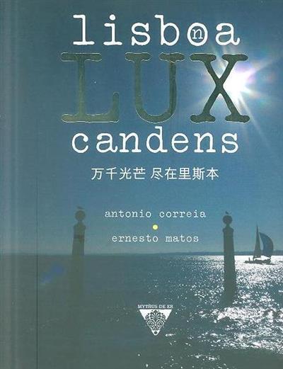Lisboa lux candens (António Correia, Ernesto Matos)
