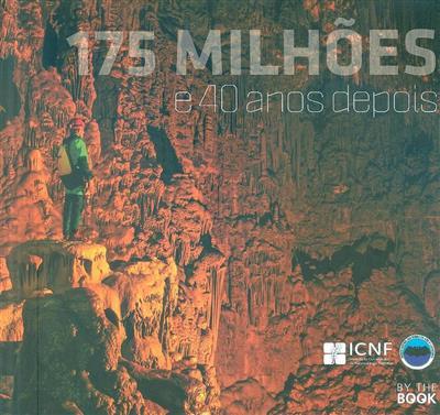 175 milhões e 40 anos depois (coord. Maria de Jesus Fernandes, Maria João Martins, Olímpio Martins)