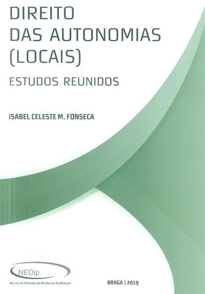 Direito das autonomias [locais] (Isabel Celeste M. Fonseca)
