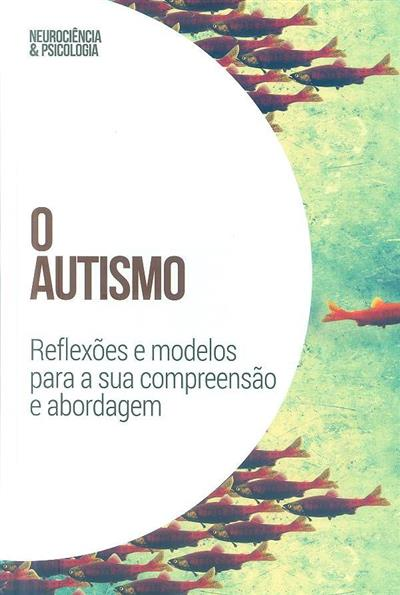 O autismo (José R. Alonso, Irene Alonso Esquisábel)