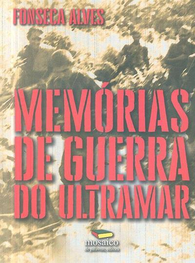Memórias de guerra do Ultramar