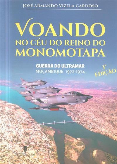 Voando no céu do Reino do Monomotapa (José Armando Vizela Cardoso)