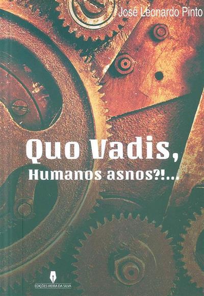 Quo Vadis, humanos asnos?!... (José Leonardo Pinto)