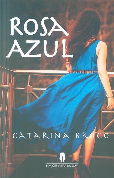 Rosa azul (Catarina Broco)