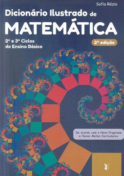 Dicionário ilustrado de matemática (Sofia Rézio)