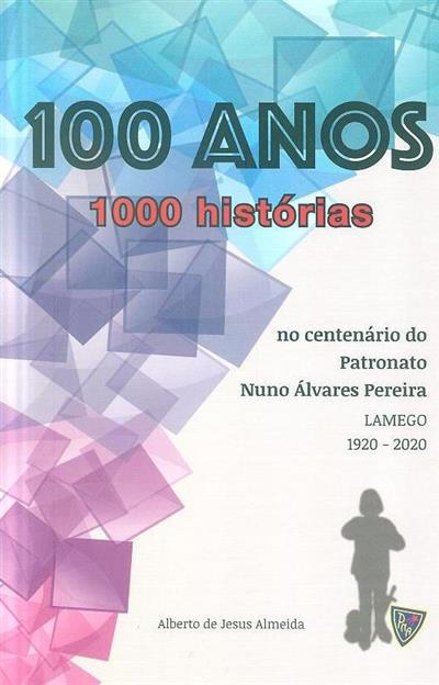 100 Anos (Alberto de Jesus Almeida)