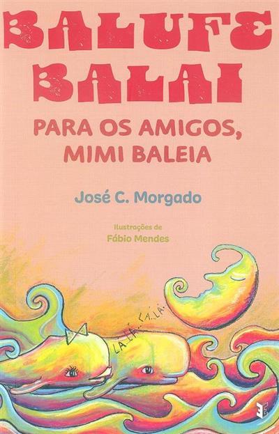 Balufe Balai (José C. Morgado)