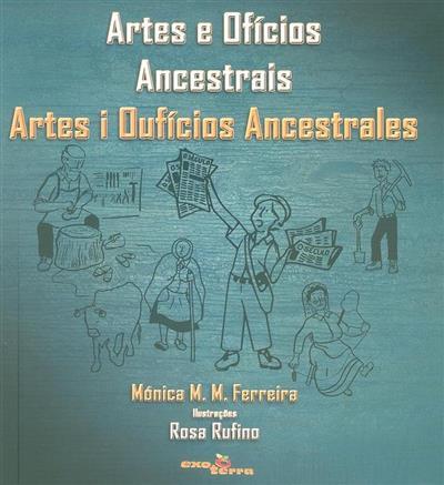 Artes e ofícios ancestrais (Mónica M. M. Ferreira)
