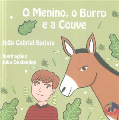 O menino, o burro e a couve (João Gabriel Batista)