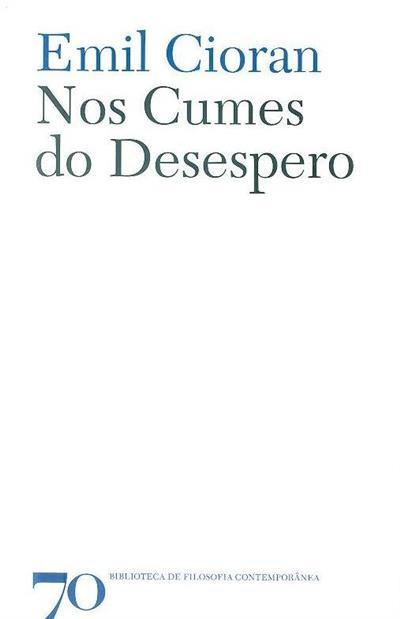 Nos cumes do desespero (Émile Cioran)