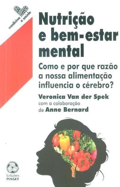 Nutrição e bem-estar mental (Veronica Van der Spek, Anne Bernard)