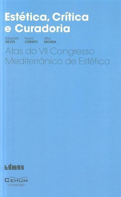 Estética, crítica e curadoria (VII Congresso Mediterrânico de Estética)