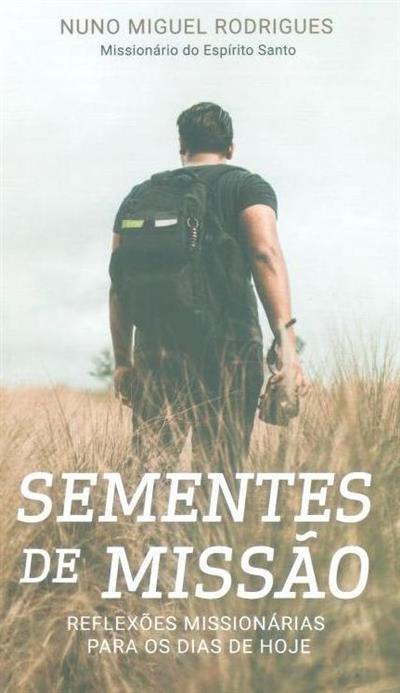 Sementes de missão (Nuno Miguel Rodrigues)