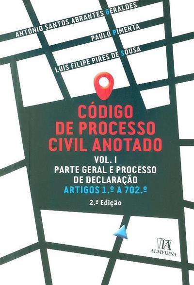 Código de processo civil anotado (António Santos Abrantes Geraldes, Paulo Pimenta, Luís Filipe Pires de Sousa)