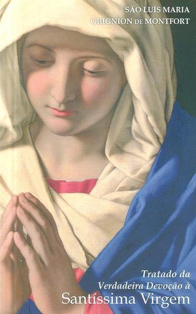 Tratado da verdadeira devoção à Santíssima Virgem (Luís Maria Grignion de Montfort)