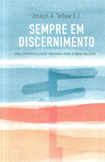 Sempre em discernimento (Joseph A. Tetlow)