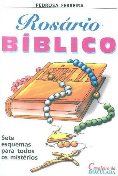 Rosário bíblico (Pedrosa Ferreira)