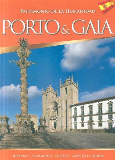 Oporto & Gaia (texto António Carlos de Azeredo)