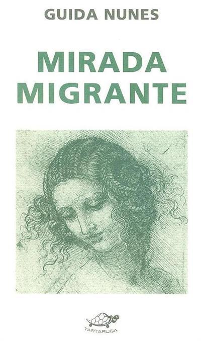 Mirada migrante (Guida Nunes)