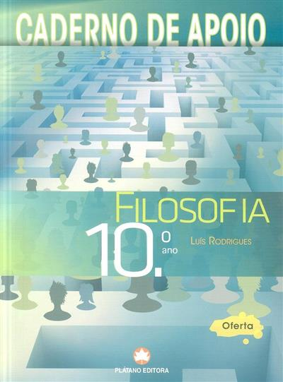 Filosofia 10º ano (Luís Rodrigues)