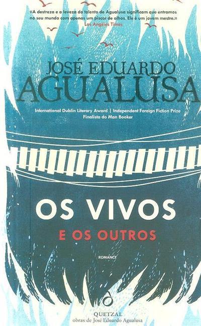 Os vivos e os outros (José Eduardo Agualusa)