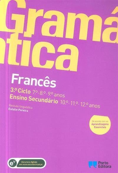 Gramática francês, 3º ciclo, 7º, 8º, 9º anos (Helena Rangel, Fernanda Lopes Martins)