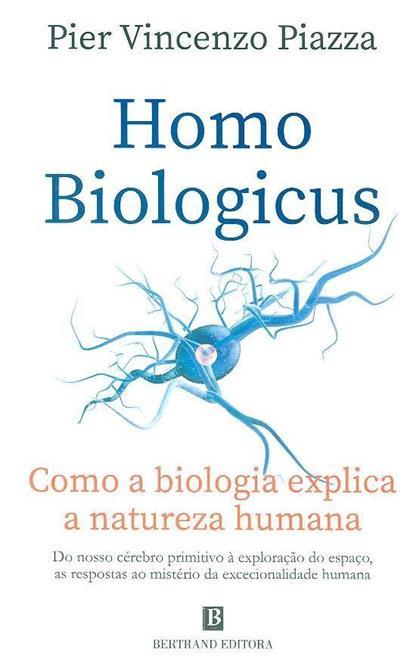 Homo biologicus (Pier Vincenzo Piazza)