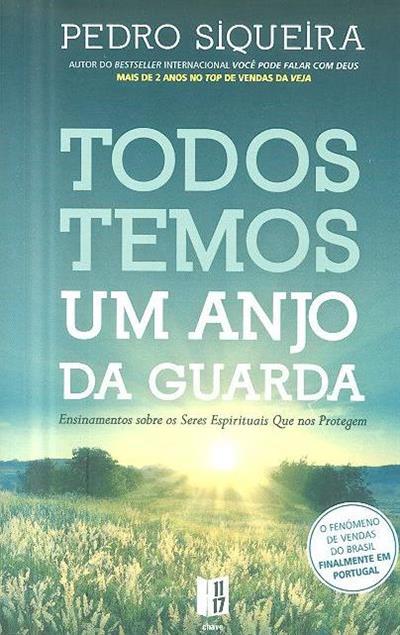 Todos temos um anjo da guarda (Pedro Siqueira)