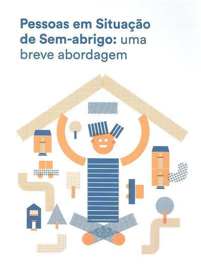 Pessoas em situação de sem-abrigo (Maria José Domingos, Mariana Vilhena Henriques)