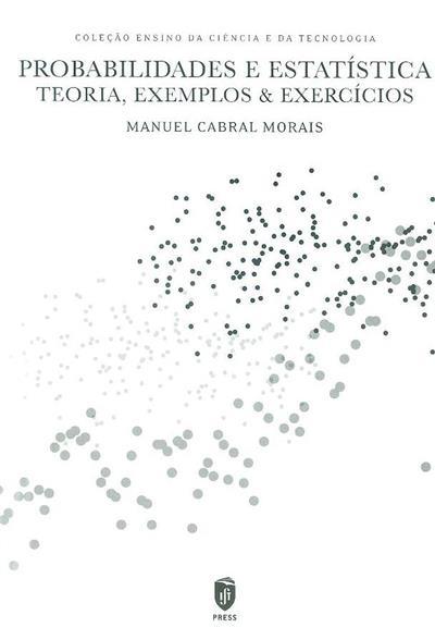 Probabilidades e estatística (Manuel Cabral Morais)