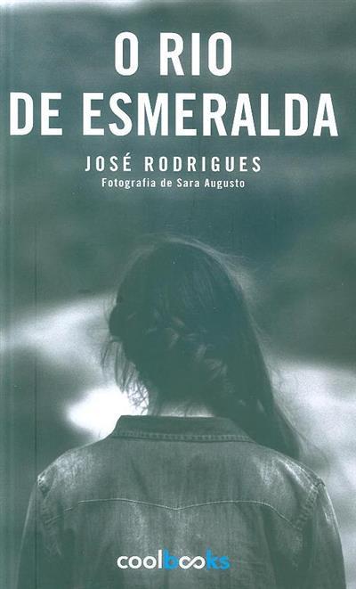 O rio de Esmeralda (José Rodrigues)