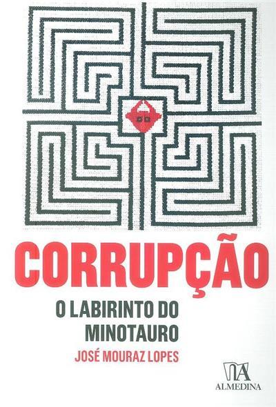 Corrupção (José Mouraz Lopes)