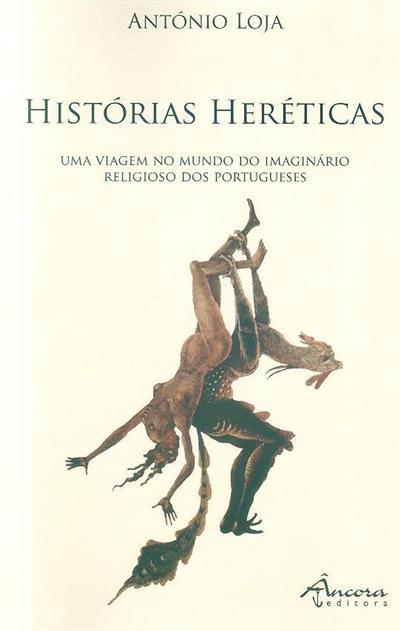 Histórias heréticas (António Loja)
