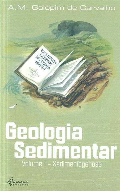 Sedimentogénese (A. M. Galopim de Carvalho)