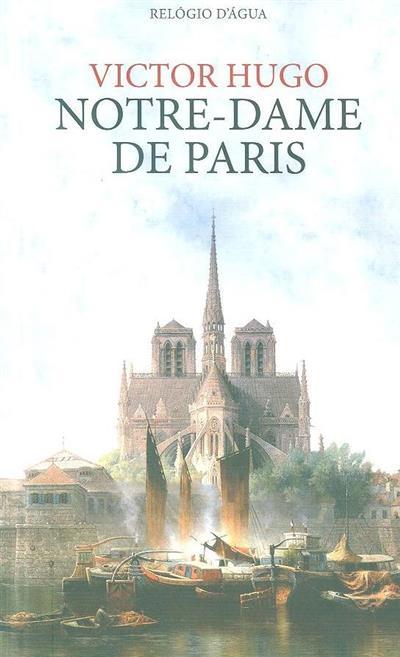 Notre-Dame de Paris, 1482 (Victor Hugo)