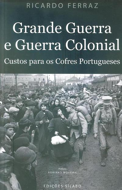 Grande guerra e guerra colonial (Ricardo Ferraz)